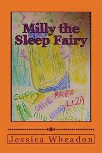 Milly the Sleep Fairy: And Other Tales