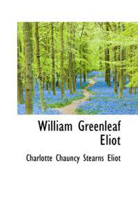 William Greenleaf Eliot