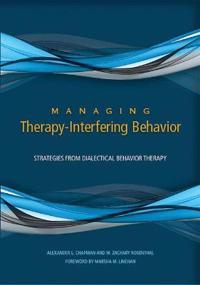 Managing Therapy-Interfering Behavior