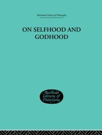 On Selfhood and Godhood