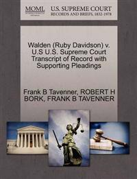 Walden (Ruby Davidson) V. U.S U.S. Supreme Court Transcript of Record with Supporting Pleadings