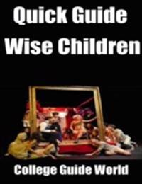 Quick Guide: Wise Children