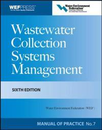 Wastewater Collection Systems Management MOP 7