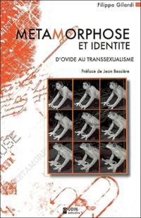 Metamorphose et identite