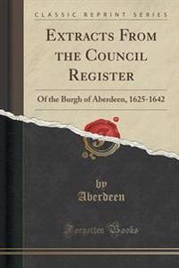 Extracts from the Council Register