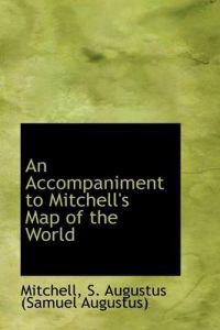 An Accompaniment to Mitchell's Map of the World