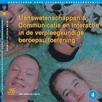 Menswetenschappen & Communicatie En Interactie in de Verpleegkundige Beroepsuitoefening