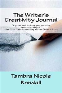 The Writer's Creativity Journal