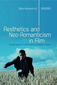 Aesthetics and Neoromanticism in Film