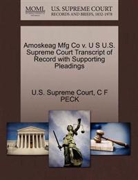 Amoskeag Mfg Co V. U S U.S. Supreme Court Transcript of Record with Supporting Pleadings