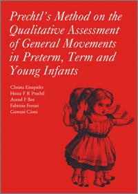 Prechtl's Method on the Qualitative Assessment of General Movements in Pret