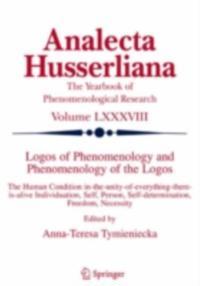 Logos of Phenomenology and Phenomenology of the Logos. Book One
