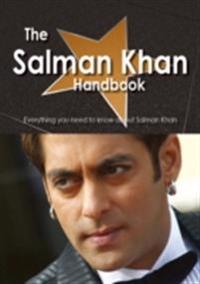 Salman Khan Handbook - Everything you need to know about Salman Khan
