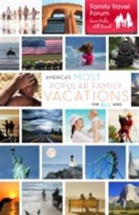 America's Most Popular Family Vacations