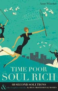 Time Poor Soul Rich