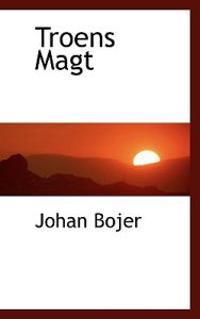 Troens Magt - Johan Bojer   Inprintwriters.org
