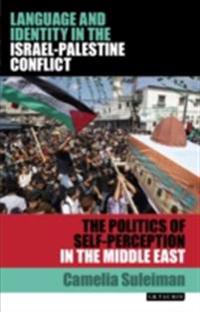 Language and Identity in the Israel-Palestine Conflict