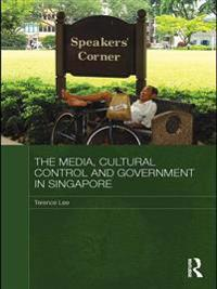 Media, Cultural Control and Government in Singapore