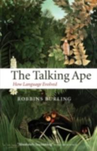 Talking Ape: How Language Evolved