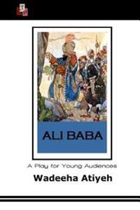 Ali Baba: A Play for Young Audiences