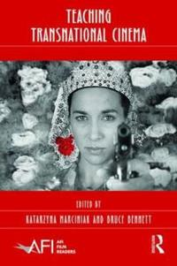 Teaching Transnational Cinema: Politics and Pedagogy