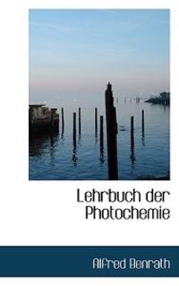 Lehrbuch Der Photochemie