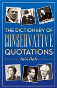 Dictionary of Conservative Quotations
