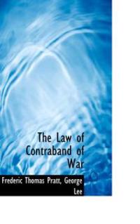 The Law of Contraband of War