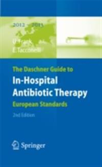 Daschner Guide to In-Hospital Antibiotic Therapy