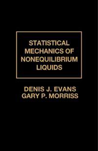 Statistical Mechanics of Nonequilibrium Liquids