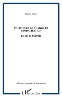 Politique de change et globalisation le