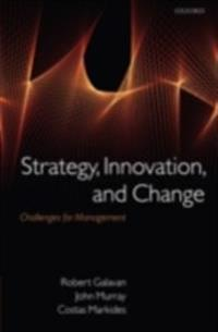 Strategy, Innovation, and Change Challenges for Management