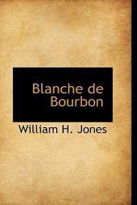 Blanche De Bourbon
