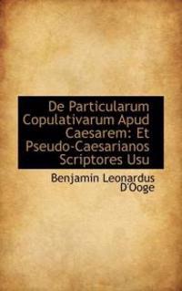De Particularum Copulativarum Apud Caesarem