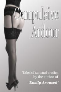 Compulsive Ardour