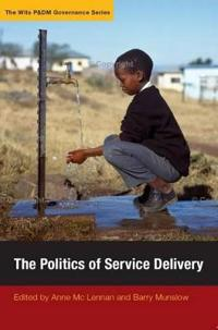 The Politics of Service Delivery