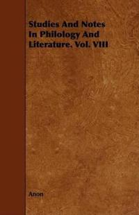 Studies and Notes in Philology and Literature