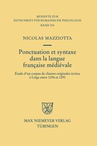 Ponctuation et syntaxe dans la langue francaise medievale