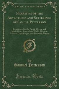 Narrative of the Adventures and Sufferings of Samuel Patterson