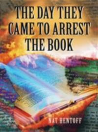 Day They Came to Arrest the Book