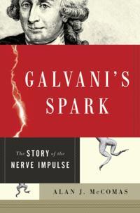 Galvani's Spark