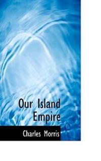 Our Island Empire