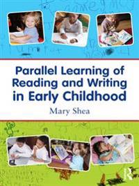 Parallel Learning of Reading and Writing in Early Childhood