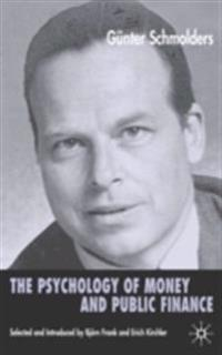 Psychology of Money and Public Finance