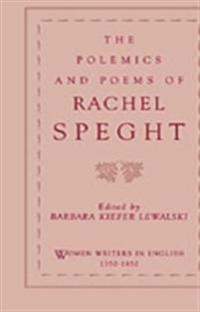Polemics and Poems of Rachel Speght