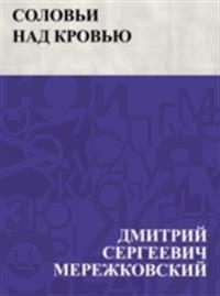 Solov'i nad krov'ju