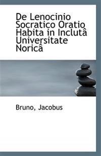 de Lenocinio Socratico Oratio Habita in Incluta Universitate Norica