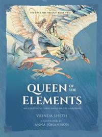 Queen of the Elements: An Illustrated Series Based on the Ramayana