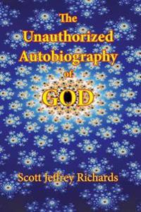 The Unauthorized Autobiography of God