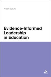 Evidence Informed Leadership in Education